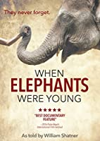 When Elephants Were Young [DVD] [Import]