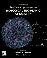 Practical Approaches to Biological Inorganic Chemistry, Second Edition