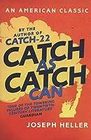 Catch as Catch Can (American Classic)
