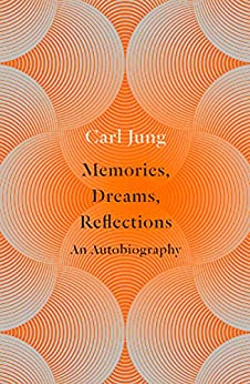 Memories, Dreams, Reflections: An Autobiography (Flamingo) by [Jung, Carl]