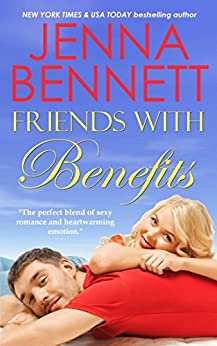 Friends with Benefits by [Bennett, Jenna]
