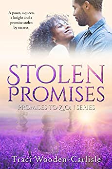 Stolen Promises (Promises to Zion Book 4) by [Wooden-Carlisle, Traci]