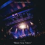 "Tour 2016"" Good New Times"