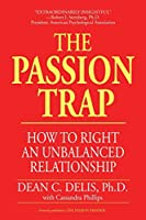 The Passion Trap: Where Is Your Relationship Going?