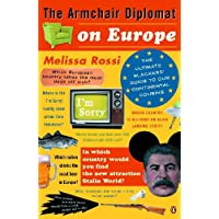 The Armchair Diplomat on Europe: The Ultimate Slackers' Guide to Our Continental Cousins (English Edition)