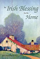 An Irish Blessing for the Home