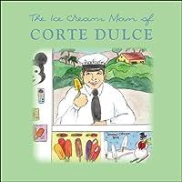 Ice Cream Man of Corte Dulce