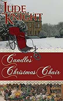 Candle's Christmas Chair (The Golden Redepennings Book 0) by [Knight, Jude]