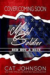 Model Soldier: a Red Hot & Blue Novel (English Edition)