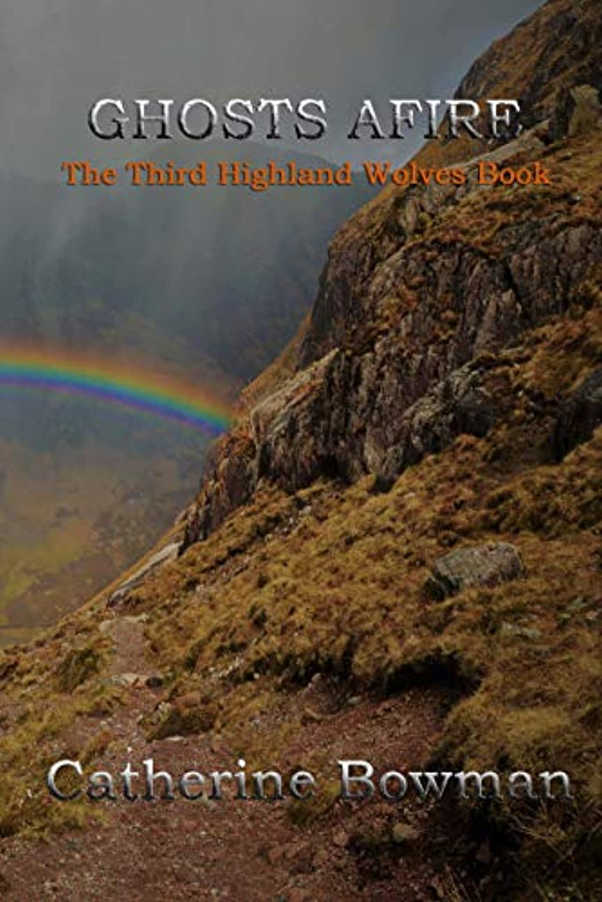 滑り台有彩色の増加するGhosts Afire: The Third Highland Wolves Book (English Edition)
