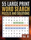55 Large Print Word Search Puzzles and Solutions: Activity Book for Adults and kids | Large Print Word Find Puzzles for Adults &Seniors ( Find Words for Adults &Seniors Vol. 91 )