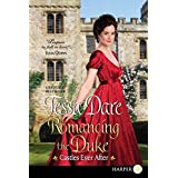 Romancing The Duke: Castles Ever After [Large Print]: 1