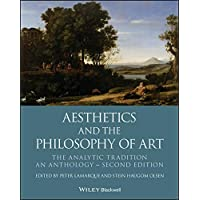 Aesthetics and the Philosophy of Art: The Analytic Tradition, An Anthology (Blackwell Philosophy Anthologies) (English Edition)