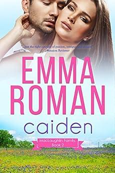 Caiden (A MacLaughlin Family Novella Book 2) by [Roman, Emma]