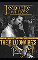 The Billionaire's Regret (The Blank Check Series)