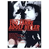 100 Years of Adolf Hitler - The Last Hours in the Bunker ( 100 Jahre Adolf Hitler - Die letzte Stunde im F??hrerbunker ) ( One Hundred Years of Adolf Hit [ NON-USA FORMAT, PAL, Reg.0 Import - Germany ] by Alfred Edel