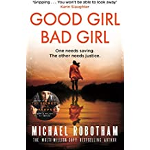 Good Girl, Bad Girl: The year's most heart-stopping psychological thriller (Cyrus Haven 1)
