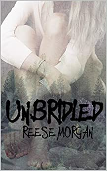 Un.Bridled (Slayter Series Book 2) by [Morgan, Reese]