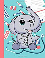 NOTEBOOK: Kawaii Elephant Doctor Stethoscope Medical Kit Play Pretend Book Wide Ruled Journal Notebook Diary Notes
