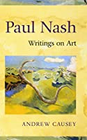 Paul Nash: Writings on Art