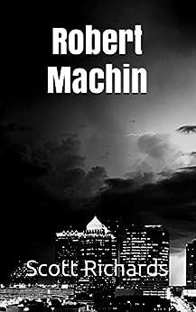 Robert Machin (Beeches Book 1) by [Richards, Scott]