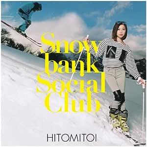 SNOWBANK SOCIAL CLUB