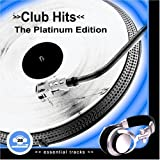 Club Hits - The Platinum Collection