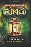 The Trap Door (Infinity Ring)