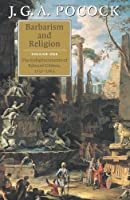 Barbarism and Religion (Barbarism and Religion 2 Volume Paperback Set)