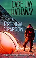 The Prodigal Sparrow