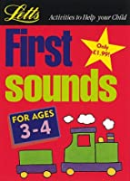 First Sounds: Age 3-4 (Activities to Help Your Child)