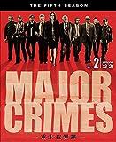 MAJOR CRIMES ~重大犯罪課<フィフス・シーズン> 後半セット[DVD]