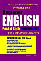 Preston Lee's Beginner English For Vietnamese Speakers Lesson 1 - 20 Pocket Book
