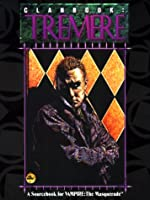Clanbook: Tremere : The Price of Eternity