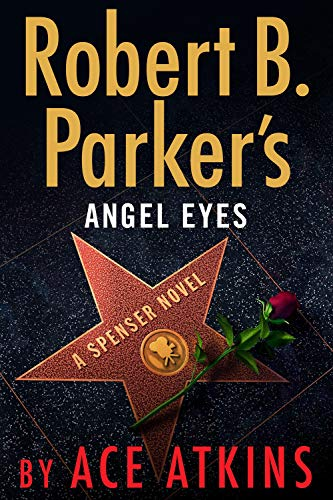 Robert B. Parker's Angel Eyes (Spenser)