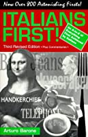 Italians First!: An A to Z of Everything Achieved First by Italians