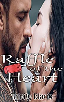 Raffle Of The Heart (Hot Hearts Cafe Book 9) by [Blacio, Trinity]
