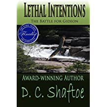 Lethal Intentions: The Battle for Gideon (The Second Chance Series Book 1)
