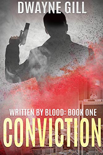 Conviction: Written By Blood: Book One