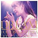 DREAM ~TOMOMI KAHARA CONCERT 2013~