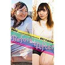 Before and After #01 -Yukina-: Chubby Women Photo Book (Tokyo MINOLI-do) (Japanese Edition)