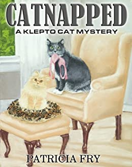 Catnapped (A Klepto Cat Mystery Book 1) by [Fry, Patricia]