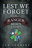 Lest We Forget: An Army Ranger Medic's journey 画像