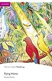 Penguin Readers: Easy Starters FLYING HOME (Penguin Readers…