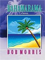 Bahamarama (Thorndike Press Large Print Americana Series)