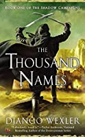 The Thousand Names (The Shadow Campaigns) by Django Wexler(2014-07-01)