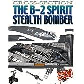 The B-2 Spirit Stealth Bomber (Edge Books)