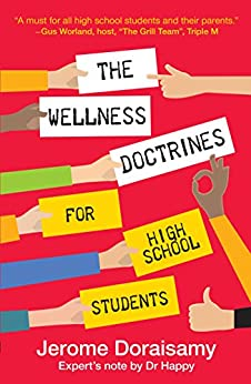 THE WELLNESS DOCTRINES FOR HIGH SCHOOL STUDENTS by [Doraisamy, Jerome]