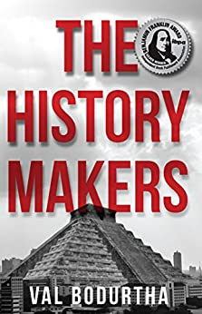The History Makers by [Bodurtha, Val ]