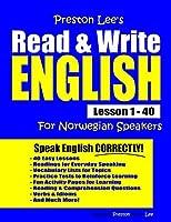 Preston Lee's Read & Write English Lesson 1 - 40 For Norwegian Speakers
